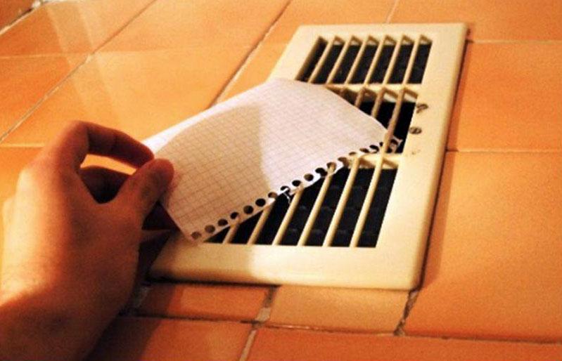 Если лист бумаги не упал, значит, вентиляция работает хорошо